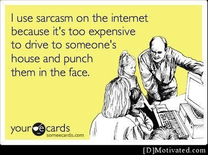 Why I Use Sarcasm On The Internet