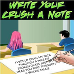 write your crush a not