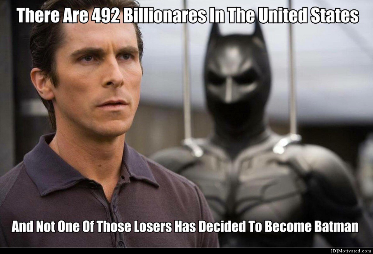 All The Billionaires, Not One Batman