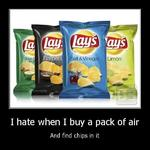 I hate when i buy a bag of air