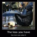 the less you have