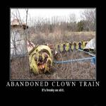 abandoned clown train