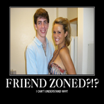 Friend Zoned?!?